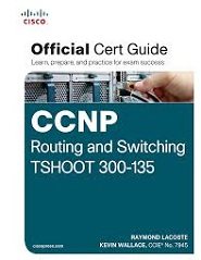 Image of the book CCNP Routing and Switching TSHOOT 300-135, this is included with the training course at Logitrain