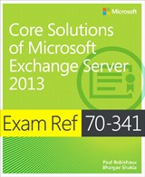 Image of the book Core Solutions of Microsoft Exchange Server 2013, this is included with the training course at Logitrain