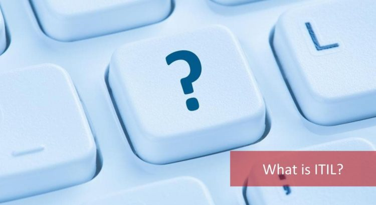 What is ITIL
