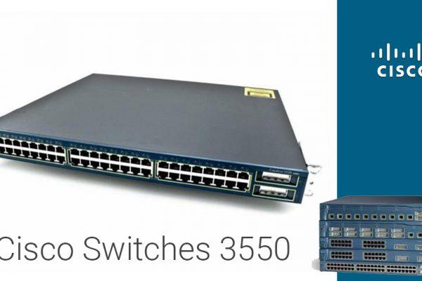 Cisco switches 3550